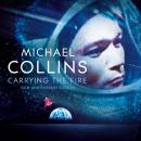 Carrying the Fire: An Astronaut's Journeys Audiobook