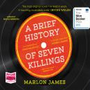 Brief History of Seven Killings, Marlon James