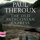 Old Patagonian Express, Paul Theroux