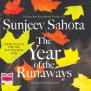 Year of the Runaways, Sunjeev Sahota