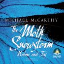 Moth Snowstorm: Nature and Joy, Michael McCarthy