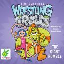 The Giant Rumble: Wrestling Trolls: Match Three Audiobook