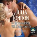 Scoundrel and the Debutante, Julia London