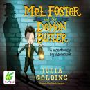 Mel Foster and the Demon Butler, Julia Golding