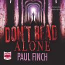 Don't Read Alone, Paul Finch