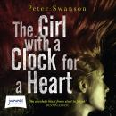 The Girl with a Clock for a Heart Audiobook