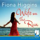 Wife on the Run, Fiona Higgins