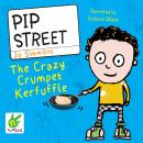 Pip Street: The Crazy Crumpet Kerfuffle, Jo Simmons