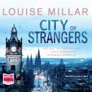 City of Strangers Audiobook