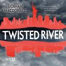 Twisted River Audiobook