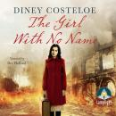 Girl With No Name, Diney Costeloe