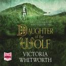 Daughter of the Wolf Audiobook