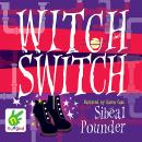 Witch Switch Audiobook