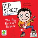 Pip Street: The Big Brother Bother, Jo Simmons