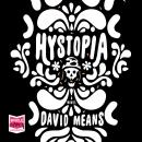 Hystopia, David Means