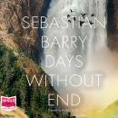Days Without End, Sebastian Barry