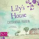 Lily's House Audiobook
