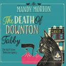 Death of Downton Tabby: A Hettie Bagshot Mystery, Mandy Morton