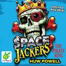 Spacejackers: The Pirate King, Huw Powell