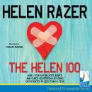 Helen 100: How I took my waxer's advice and cured heartbreak by going on 100 dates in less than a year, Helen Razer