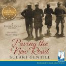 Paving the New Road, Sulari Gentill