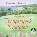 Tremarnock Summer: Tremarnock, Book 3 Audiobook