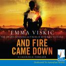 And Fire Came Down, Emma Viskic