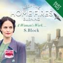 Keep the Home Fires Burning - Part Two - A Woman's Work..., S. Block