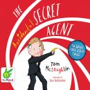 The Accidental Secret Agent Audiobook