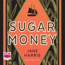 Sugar Money Audiobook