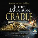 Cradle, James Jackson
