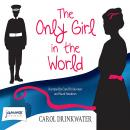 Only Girl in the World, Carol Drinkwater