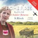 Keep the Home Fires Burning - Part Four - A Soldier Returns..., S. Block