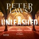 Unleashed, Peter Laws