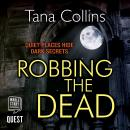 Robbing the Dead (Inspector Jim Carruthers Book 1) Audiobook