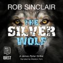 Silver Wolf: James Ryker, Book 3, Rob Sinclair