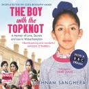 Boy with the TopKnot, Sathnam Sanghera