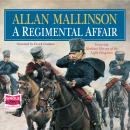 Regimental Affair, Allan Mallinson