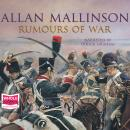 Rumours of War, Allan Mallinson