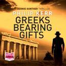 Greeks Bearing Gifts Audiobook