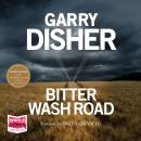 Bitter Wash Road Audiobook