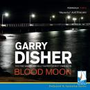 Blood Moon, Garry Disher