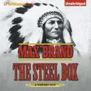 Steel Box, The, Max Brand