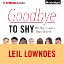 Goodbye to Shy, Leil Lowndes
