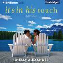 It's In His Touch, Shelly Alexander