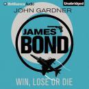 Win, Lose or Die Audiobook