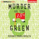 Murder on the 18th Green, Federico Maria Rivalta