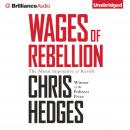 Wages of Rebellion, Chris Hedges
