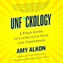 Unf*ckology Audiobook