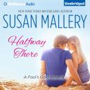 Halfway There, Susan Mallery